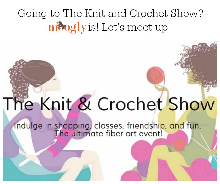 Meet Moogly at the Knit and Crochet Show