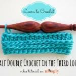 Half Double Crochet in the Third Loop