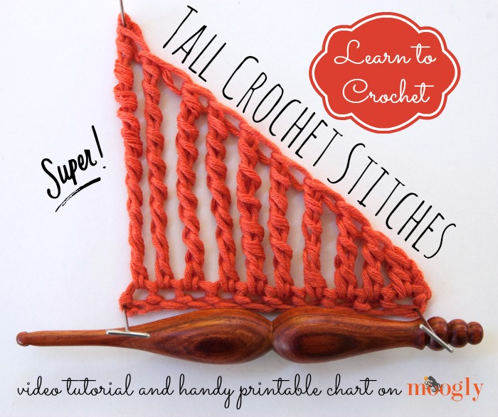 Crochet Stitches Learning : Learn to #Crochet Super Tall Crochet Stitches with a Moogly Video ...