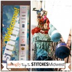 My Trip to STITCHES Midwest in Shaumburg, Illinois!