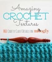 """Amazing Crochet Textures"" – a FREE Craftsy Class from The Crochet Dude!"