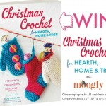 Christmas Crochet for Hearth, Home & Tree Giveaway!
