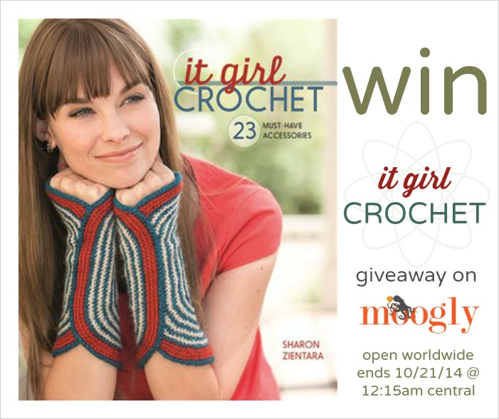 "Win ""It Girl Crochet"" - a fab #crochet pattern book - on Moogly! Open worldwide, giveaway ends 10/21/14 at 12:15am Central time."