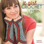 """""""It Girl Crochet"""" by Sharon Zientara: Review and Giveaway!"""