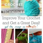 Improve Your Crochet: Essential Techniques with Edie Eckman! (and a Great Deal!)