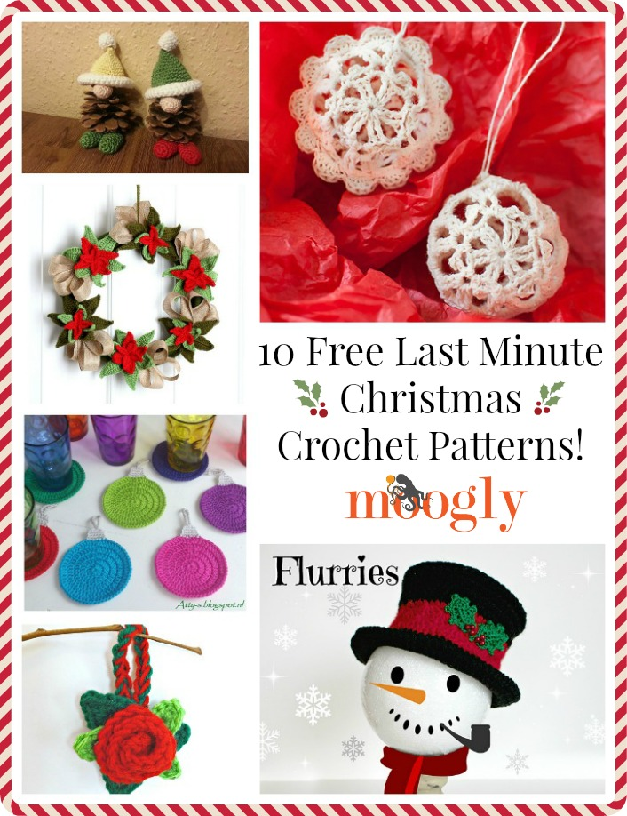 10 Free Last Minute Christmas Crochet Patterns! Collection on Mooglyblog.com