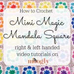 Mini Magic Mandala Square Tutorial