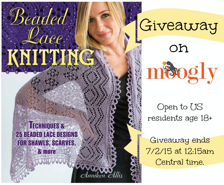 Beaded Lace Knitting - book giveaway on Moogly!  Ends 7/2/15