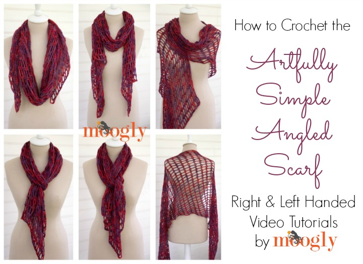 How to Crochet the Artfully Simple Angled Scarf - right and left handed video tutorials on Moogly!