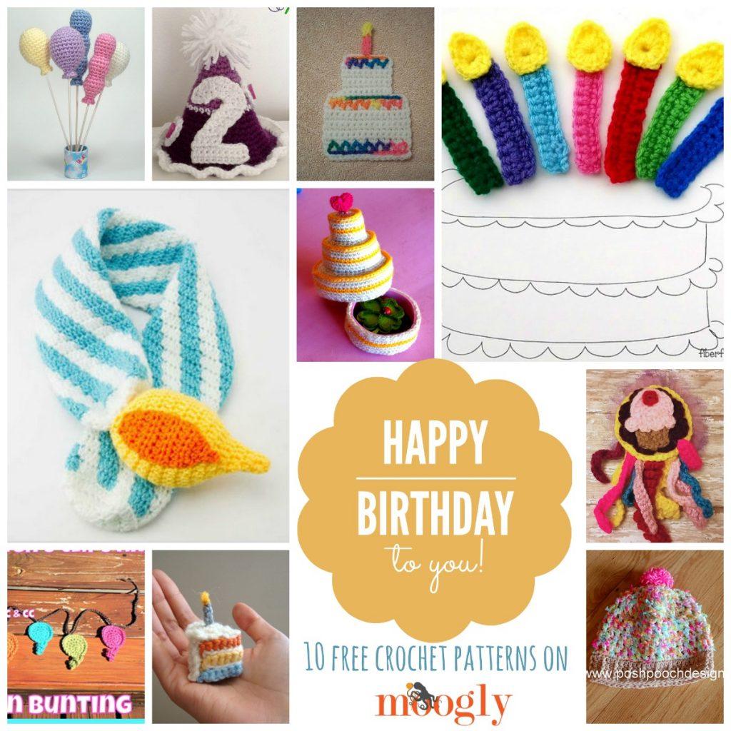 Happy Birthday Crochet 10 Free Patterns Moogly