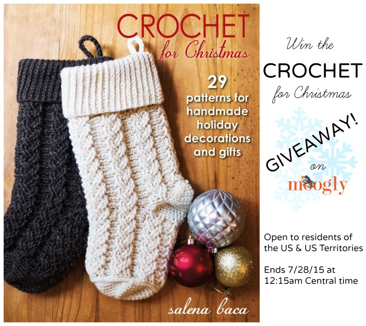 """Win """"Crochet for Christmas"""" on Moogly! Giveaway ends 7/28/15 at 12:15am Central US time."""