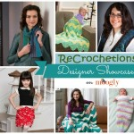Laurinda Reddig of ReCrochetions: Designer Showcase!