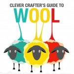 Clever Crafter's Guide To Wool – Free Infographic!