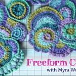 Freeform Crochet by Myra Wood: Craftsy Class Review