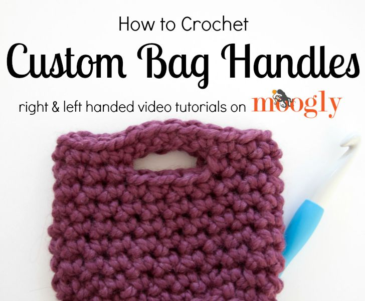 How To Crochet Bag Handles Moogly