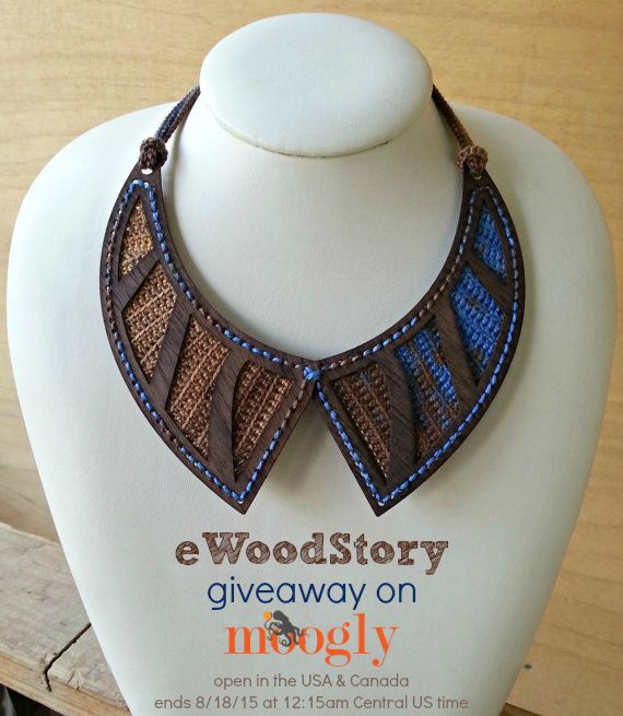 eWoodStory - exotic woods and gorgeous yarns combine in stunning jewelry! Win your own in a Moogy giveaway - ends 8/18/15 at 12:15am Central US time.
