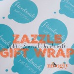 Add a Special Touch with Zazzle Gift Wrap!