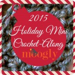 Announcing the 2015 Moogly Holiday Mini CAL!