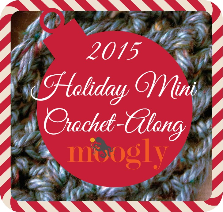 Get ready for the Moogly 2015 Mini Holiday Crochet Along! Two FREE patterns - just 1 skein each, under an hour to make!