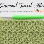 Diamond Tweed Stitch - right and left handed crochet video tutorials on Mooglyblog.com!