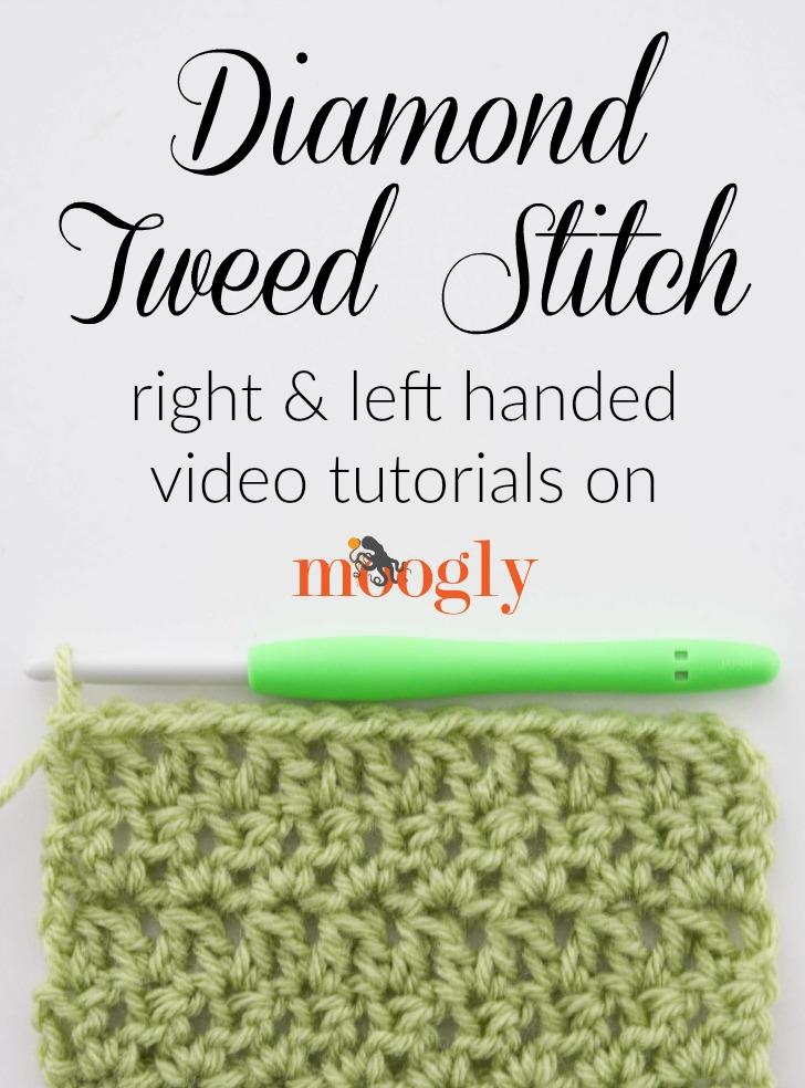 Diamond Tweed Stitch - right and left handed crochet video tutorials on Mooglyblog.com!
