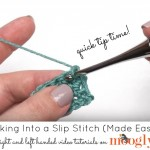 Working into slip stitches - made easier! This quick tip from Mooglyblog.com will save you SO much time and frustration with your crochet!
