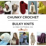 Chunky Crochet & Bulky Knits – Stay Warm With 10 Free Patterns!