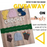 Crochet With Mamachee eBook Giveaway on Moogly!