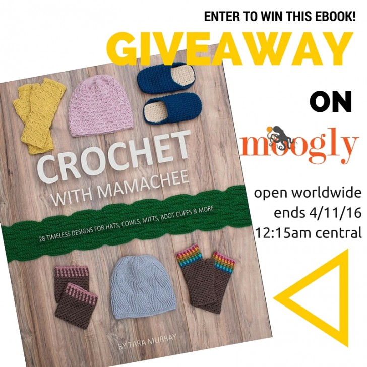 """Win the """"Crochet With Mamachee"""" eBook on Moogly - 5 winners! Ends 4/11/16 at 12:15am central time."""