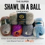 Super Shawl in a Ball Yarn Giveaway on Moogly!