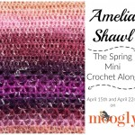 Spring Mini Crochet Along: Amelia Shawl