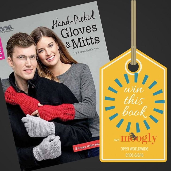 Make gorgeous custom mitts and gloves with this fab book by Karen McKenna! And enter to win it free on Moogly! Open worldwide, ends 6/8/16!