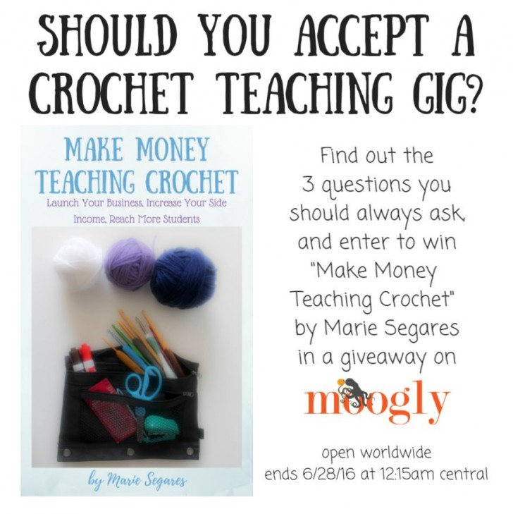 Have you thought about teaching crochet? Find out what you need to know from Marie Segares - and enter to win her new book on Moogly! Giveaway ends 6/28/16, see post for details!
