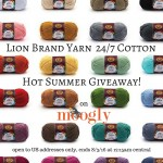 Lion Brand 24/7 Cotton Hot Summer Giveaway!