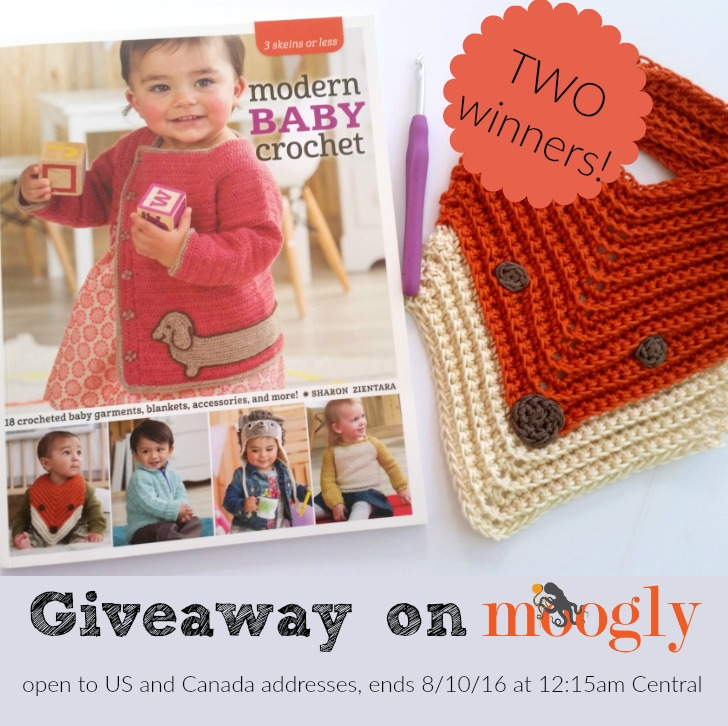 Modern Baby Crochet: A giveaway on Moogly with TWO winners! Open in the US and Canada, ends 8/10/16