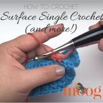 Go totally 3D with your crochet - from any point in the project! Surface single crochet (and more) is a great tool for your crochet toolbox! Right and left handed video tutorials on Moogly!