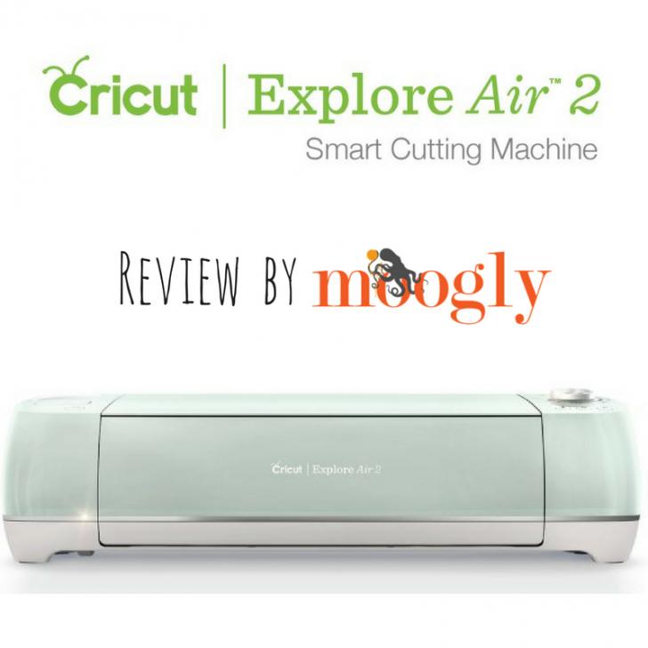 Cricut Explore Air 2 Review by Mooglyblog.com