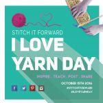Get Ready for I Love Yarn Day: October 15, 2016!