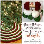 Happy Holidays Vanna's Choice Yarn Giveaway!