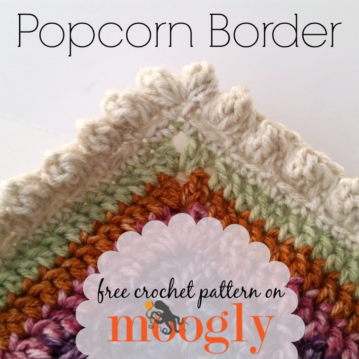 Popcorn Border - free crochet edging pattern on Mooglyblog.com!