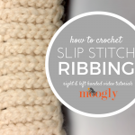 Slip Stitch Ribbing is super strechy and looks fantastic! Learn how to crochet it on Mooglyblog.com!