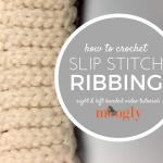 Slip Stitch Ribbing