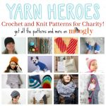 Yarn Heroes 2016 Free Crochet & Knit Patterns!