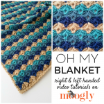 Oh My Blanket Tutorial