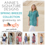 Annie's Signature Designs Spring Breeze Giveaway!