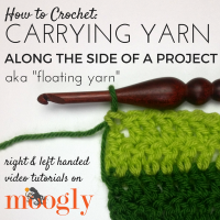 Learn how Carrying Yarn Along the Side of a Project means less ends to weave in later! Tutorial on Mooglyblog.com!