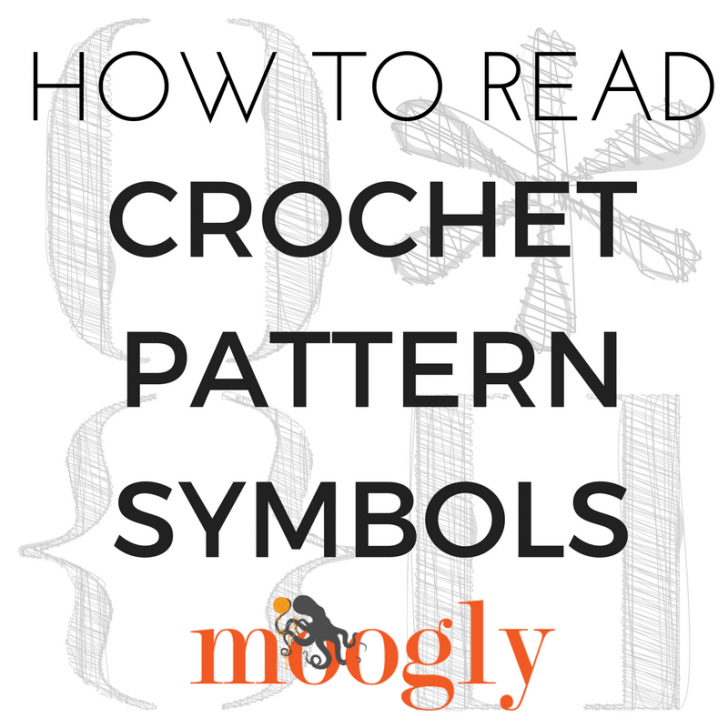 How To Read Crochet Pattern Symbols Moogly Beauteous How To Read A Crochet Pattern