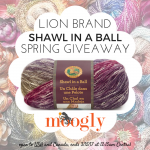 Lion Brand Shawl in a Ball Spring Giveaway!