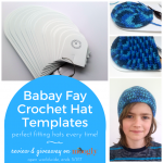 Babay Fay Crochet Hat Templates: Review & Giveaway!