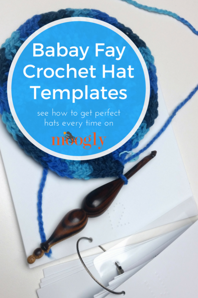 Babay Fay Crochet Hat Templates - review on Moogly!